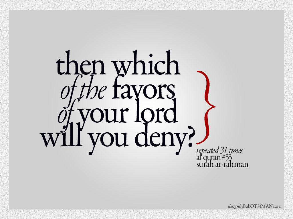 Which of the favors of your lord will you deny?